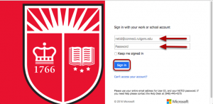 At the login screen, enter your Rutgers Connect Sign in address and your Rutgers NetID password, then click Sign In